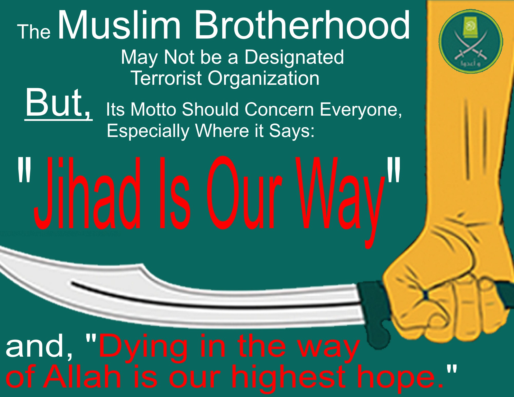 Muslim Brotherhood has a Threatening Motto